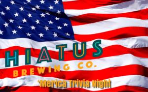 Hiatus Brewing Company Trivia Brewery Brewpub Ocala Florida Independence Day